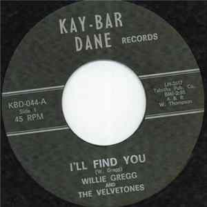 Willie Gregg And The Velvetones - Ill Find You MP3 FLAC