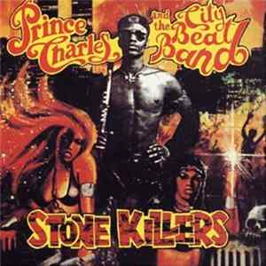 Prince Charles And The City Beat Band - Stone Killers MP3 FLAC