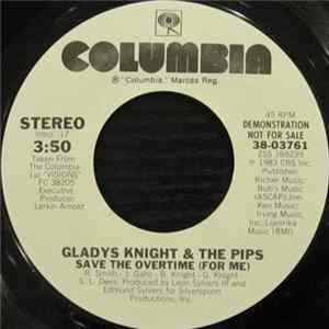 Gladys Knight And The Pips - Save The Overtime (For Me)