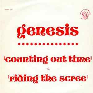 Genesis - Counting Out Time b/w Riding The Scree