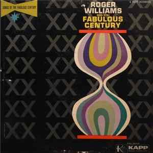 Roger Williams - Songs Of The Fabulous Century MP3 FLAC