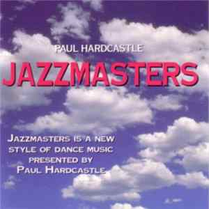 Paul Hardcastle - Jazzmasters