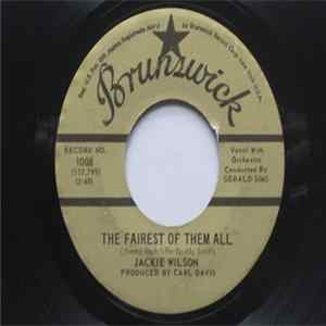 Jackie Wilson - The Fairest Of Them All / Whispers (Gettin' Louder)