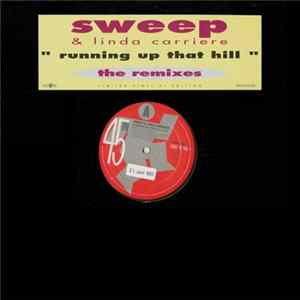 Sweep & Linda Carriere - Running Up That Hill (The Remixes)