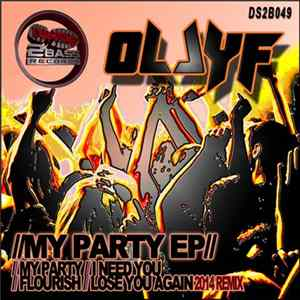 Olly F - My Party EP MP3 FLAC