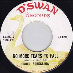 Eddie Peregrina - No More Tears To Fall / Someday You'll Know