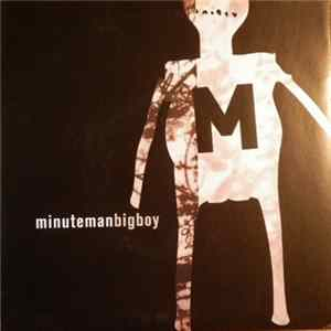 Minuteman - Big Boy