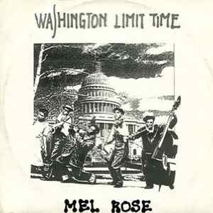 Mel Rose - Washington Limit Time