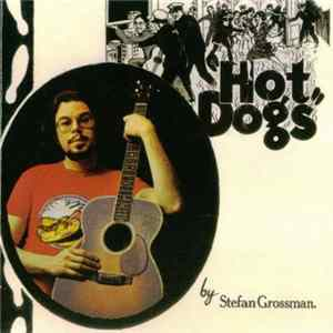 Stefan Grossman - Hot Dogs MP3 FLAC