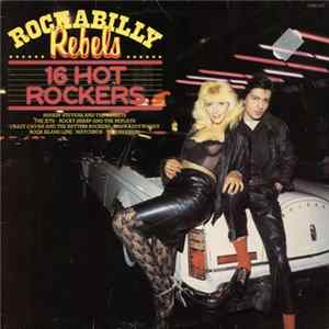 Various - Rockabilly Rebels 16 Hot Rockers