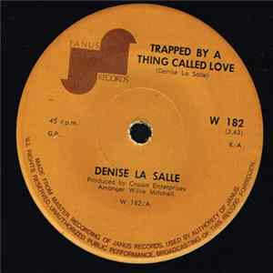 Denise LaSalle - Trapped By A Thing Called Love