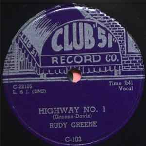 Rudy Greene, Rudy Greene And The Four Buddies - Highway No. 1 / You Mean Everything To Me