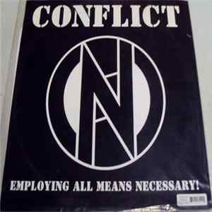 Conflict - Employing All Means Necessary!