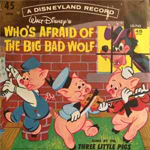 The Three Little Pigs - Who's Afraid Of The Big Bad Wolf