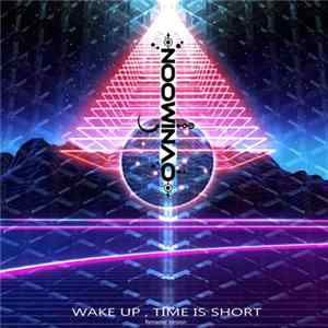 Ovnimoon - Wake Up, Time Is Short (Remaster Version)