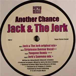 Jack & The Jerk - Another Chance