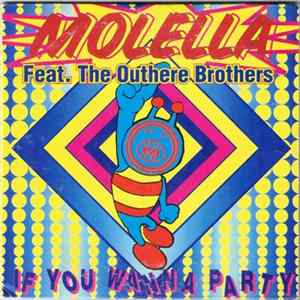 Molella Featuring The Outhere Brothers - If You Wanna Party