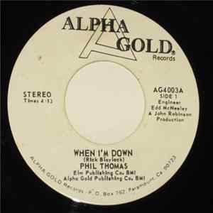 Phil Thomas - When I'm Down/Easy Lady