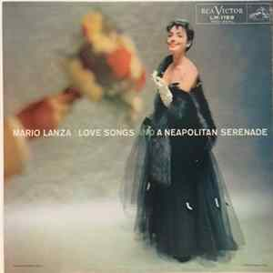 Mario Lanza - Love Songs & A Neapolitan Serenade MP3 FLAC
