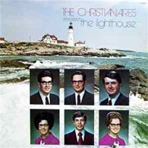 The Christianaires - The Lighthouse