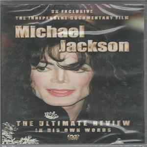 Michael Jackson - The Ultimate Review - In His Own Words