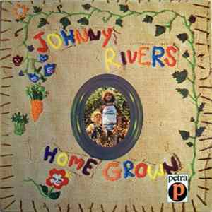 Johnny Rivers - Home Grown