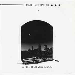 David Knopfler - To Feel That Way Again MP3 FLAC