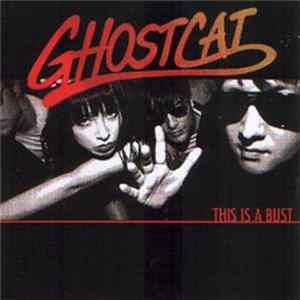 Ghostcat - This Is A Bust