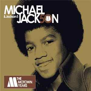 Michael Jackson & Jackson 5 - The Motown Years