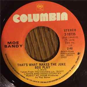 Moe Bandy - That's What Makes The Juke Box Play / Are We Making Love Or Making Friends