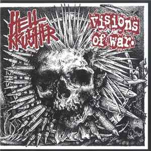 Hellkrusher / Visions Of War - Hellkrusher / Visions Of War