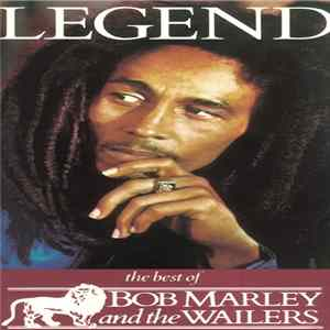 Bob Marley & The Wailers - Legend: The Best Of Bob Marley And The Wailers