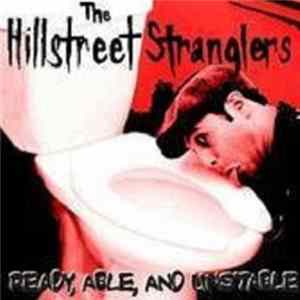 Hillstreet Stranglers - Ready, Able, And Unstable