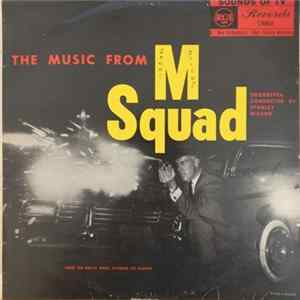 "Stanley Wilson - The Music From ""M Squad"""