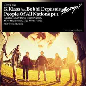 K Klass Feat. Bobbi Depasois - People Of All Nations Pt. 1