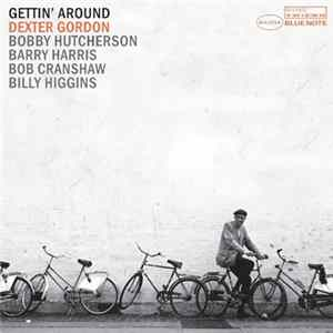 Dexter Gordon - Gettin' Around