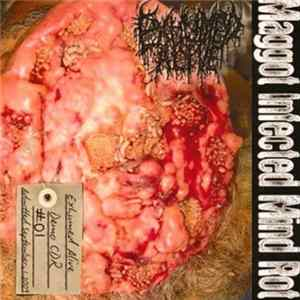 Exhumed Alive - Maggot Infected Mind Rot