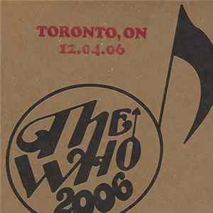 The Who - Toronto - ON - 12-04-06 MP3 FLAC
