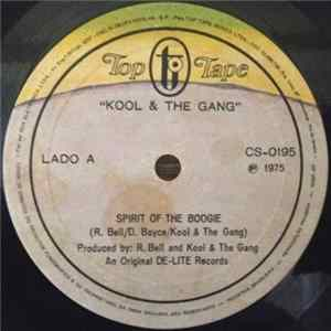 Kool & The Gang - Spirit Of The Boogie / Get Down With The Boogie