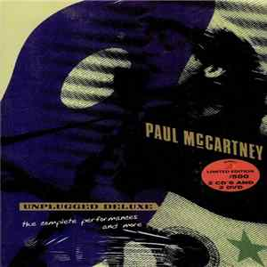 Paul McCartney - Unplugged Deluxe - the Complete Performances And More