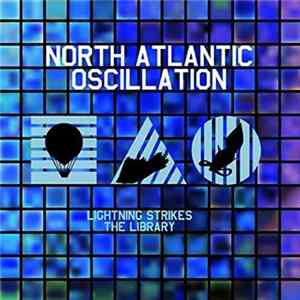 North Atlantic Oscillation - Lightning Strikes The Library