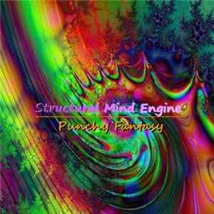 Structural Mind Engine - Punchy Fantasy MP3 FLAC