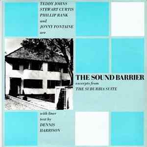 The Sound Barrier - Excerpts From The Suburbia Suite