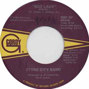 Stone City Band - Bad Lady