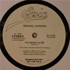 Michael Jackson - You Are Not Alone (Joe Claussell's Extended Version With Overdubs)