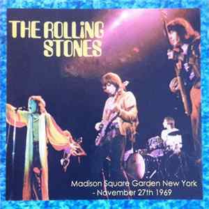 The Rolling Stones - Madison Square Garden. New York - November 27th 1969