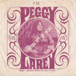 Peggy Larey - Someday When You Fall In Love